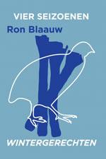 Vier Seizoenen Deel 2 Wintergerechten - Ron Blaauw