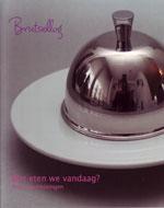 Brutsellog, Wat eten we vandaag? Kookboek