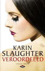 Veroordeeld door Karin Slaughter